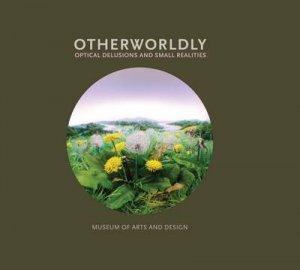 Otherworldly by David Revere McFadden & Linda Florio