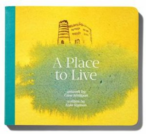 A Place To Live by Kyla Ryman & Case Jernigan
