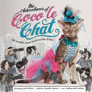 Adventures of Coco Le Chat: The World's Most Fashionable Feline by NATHAN NADINE RUBIN