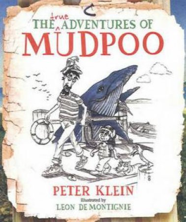 True Adventures of Mudpoo by Peter Klein