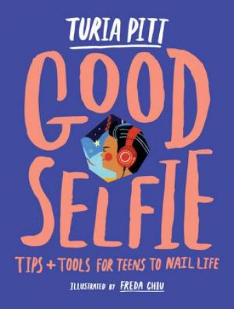 Good Selfie by Turia Pitt