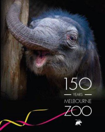 150 Years Melbourne Zoo by Various