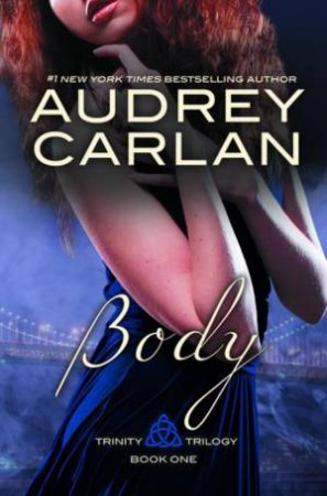 Body by Audrey Carlan