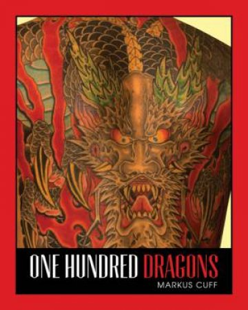100 Dragons by CUFF MARKUS