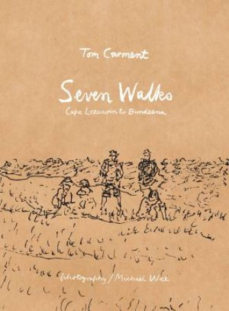 Seven Walks by Tom Carment