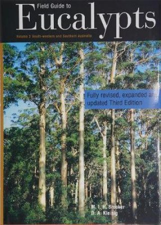 Field Guide to Eucalypts Volume 2 Third Edition by Ian Brooker