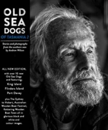 Old Sea Dogs Of Tasmania Book 2