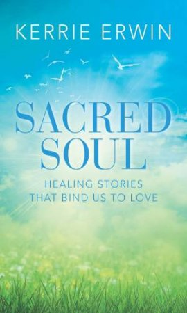 Sacred Soul by Muffy Churches