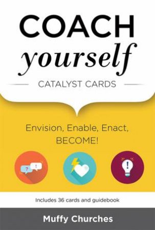 Coach Yourself: Catalyst Cards by Various