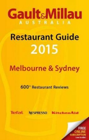2015 Melbourne & Sydney Restaurant Guide