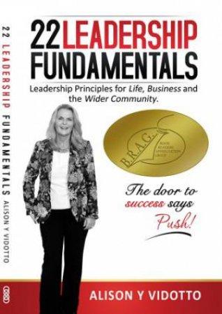 22 Leadership Fundamentals by Alison Y. Vidotto