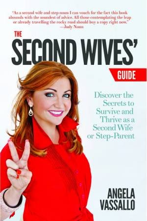 Second Wives' Guide by Angela Vassallo