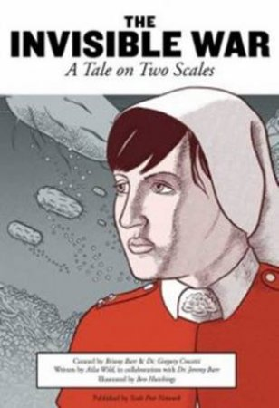 The Invisible War: A Tale Of Two Scales by Briony Barr & Dr Gregory Crocetti