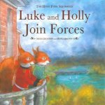 Hyde Park Squirrels: Luke And Holly Join Forces by Nick Croydon