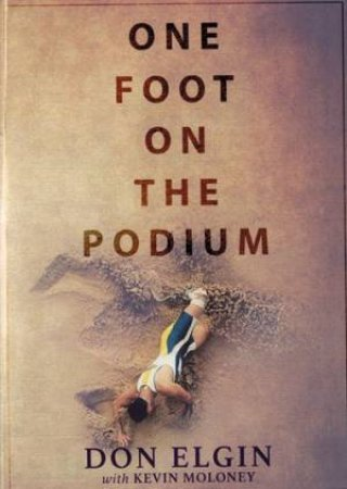 One Foot On The Podium by Don Elgin