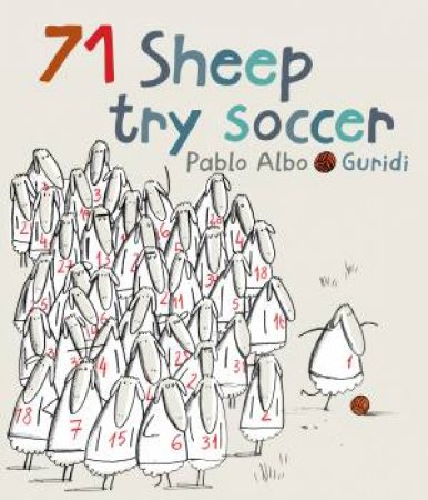 71 Sheep Try Soccer by Pablo Albo & Guridi