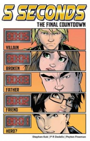 5 Seconds Volume 3 by Stephen Kok and Illustrated by P.R Dedelis