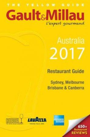2017 Sydney, Melbourne And Canberra Restaurant Guide