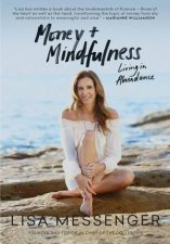 Money & Mindfulness by Lisa Messenger