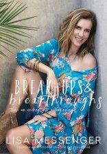 Break-ups & Breakthroughs by Lisa Messenger