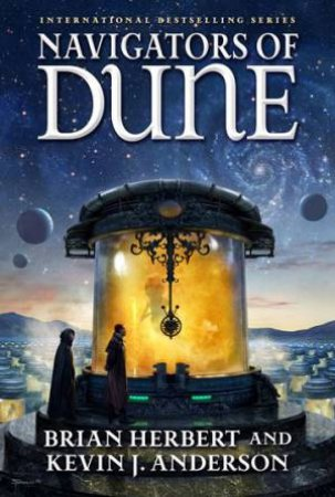 Navigators Of Dune by Kevin J Anderson & Brian Herbert