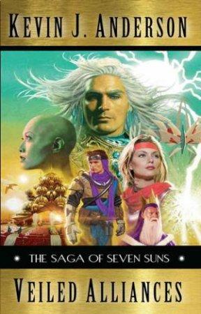 Saga of the Seven Suns Prequel: Veiled Alliances