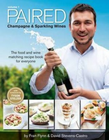 Paired: Champagne And Sparkling Wines: Vol 01