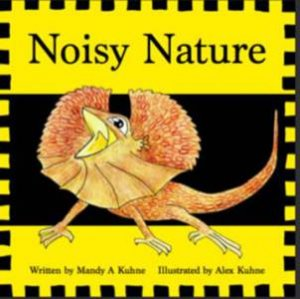 Noisy Nature by Mandy Kuhne