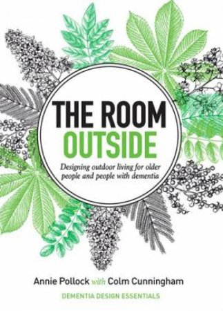 The Room Outside by Annie Pollock & Colm Cunningham