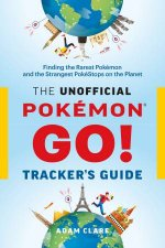 The Unofficial Pokmon GO Trackers Guide