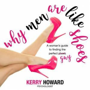 Why Men Are Like Shoes by Kerry Howard & Ms Pink Herself