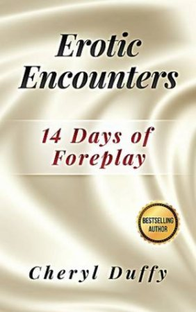 Erotic Encounters: 14 Days Of Foreplay