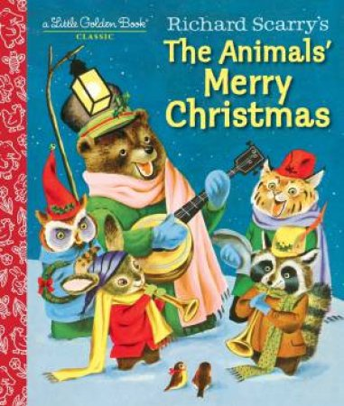 LGB: Richard Scarry's The Animals' Merry Christmas by Kathryn Jackson