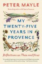 My TwentyFive Years In Provence