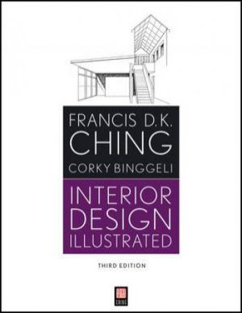 Interior Design Illustrated, Third Edition