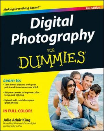 Digital Photography for Dummies, 7th Edition