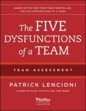 The Five Dysfunctions of a Team: Team Assessment 2E by Patrick M. Lencioni