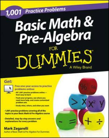 1001 Basic Math & Pre-algebra Practice Problems for Dummies