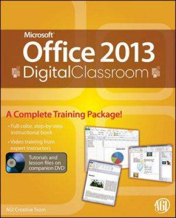 DVD Office 2013 Digital Classroom by AGI Creative Team