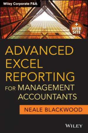 Advanced Excel Reporting for Management Accountants + Website