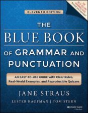The Blue Book of Grammar and Punctuation by Jane Straus & Lester Kaufman & Tom Stern