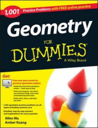1,001 Geometry Practice Problems for Dummies