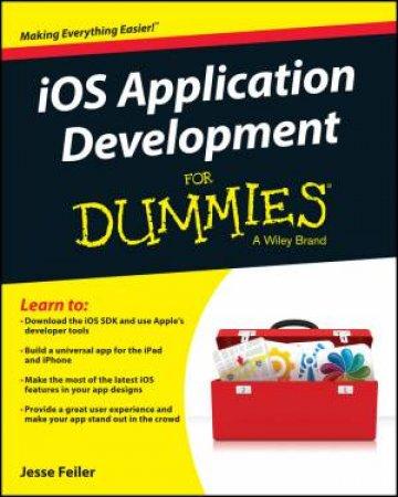 Ios App Development for Dummies by Jesse Feiler - 9781118871058 - QBD Books
