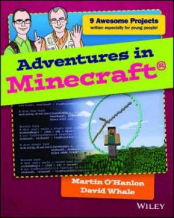 Adventures in Minecraft by David Whale & Martin O'Hanlon