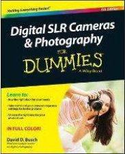 Digital SLR Cameras  Photography for Dummies  5th Ed