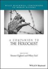 A Companion To The Holocaust
