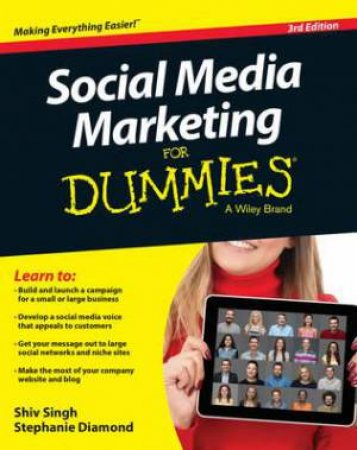 Social Media Marketing for Dummies 3rd Ed by Shiv Singh & Stephanie Diamond