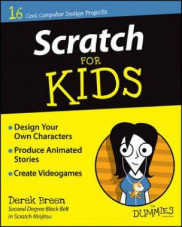 Scratch for Kids for Dummies by Derek Breen - 9781119014874 - QBD Books