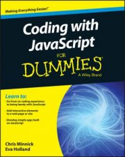 Coding with JavaScript for Dummies by Chris Minnick & Eva Holland
