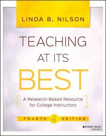 Teaching At Its Best - 4th Ed by Linda B Nilson